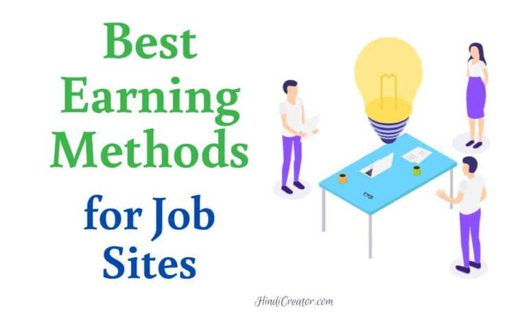 Best Earning Methods for Job Sites
